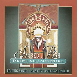Primeaux & Mike with Joe Jakob - Sacred Path- Canyon CD