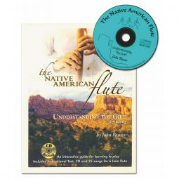 The Native American Flute - Understanding the Gift (with CD)
