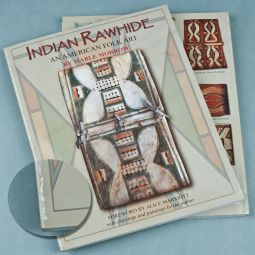 Indian Rawhide: An American Folk Art