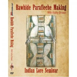Rawhide Parfleche Making, Indian Lore Seminar Series DVD