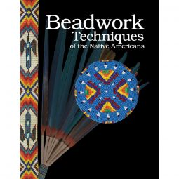 Beadwork Techniques of the Native Americans - Scott Sutton