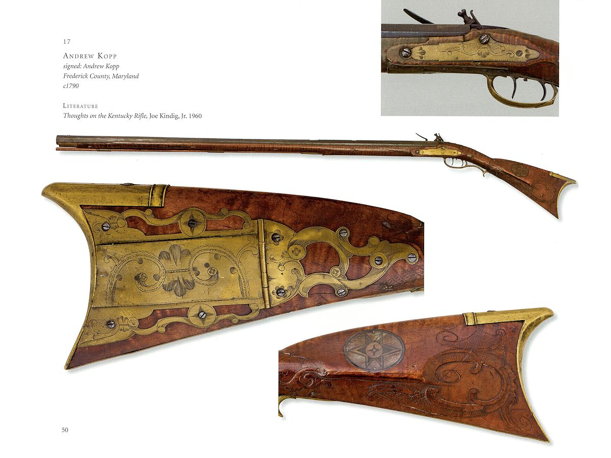 Masterpieces Of The American Longrifle: The Joe Kindig, Jr. Collection by Patrick Hornberger & Joe Kindig III