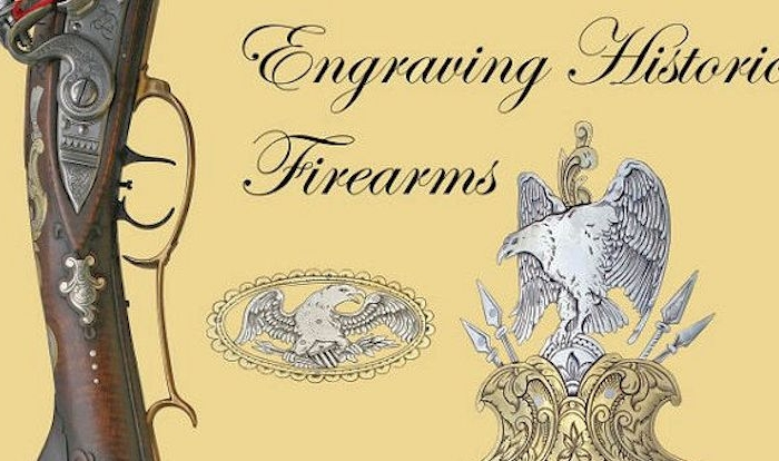Engraving Historic Firearms - Take a Look Inside