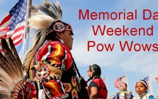 Memorial Day Weekend Powwow Calendar