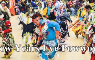 New Years Eve Powwows