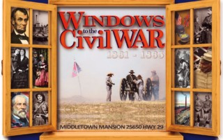 Windows to the Civil War - Gibson Museum & Cultural Center - Museums of Lake County - Gibson Museum & Cultural Center - Middletown Mansion Event Center - American Civil War Association
