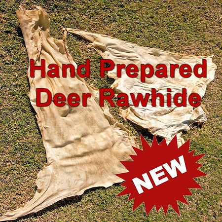 Hand Prepared Deer Rawhide - Special Purchase